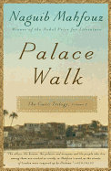 Palace Walk by Naguib Mahfouz