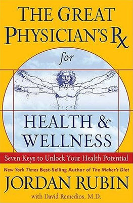 Great Physician's Rx For Health And Wellness