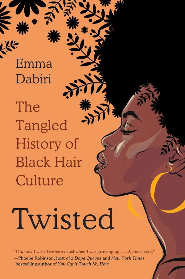 Twisted by Emma Dabiri
