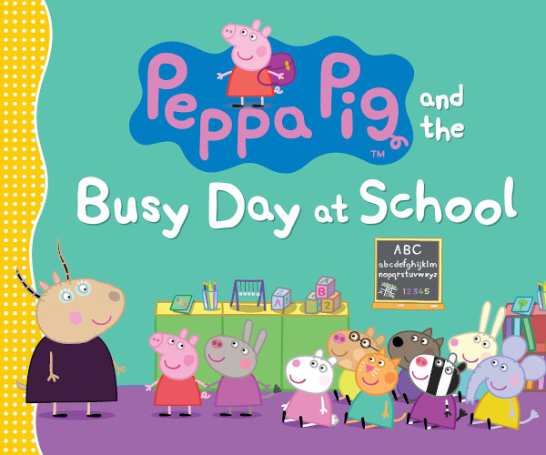 Peppa Pig and the Busy Day at School book cover