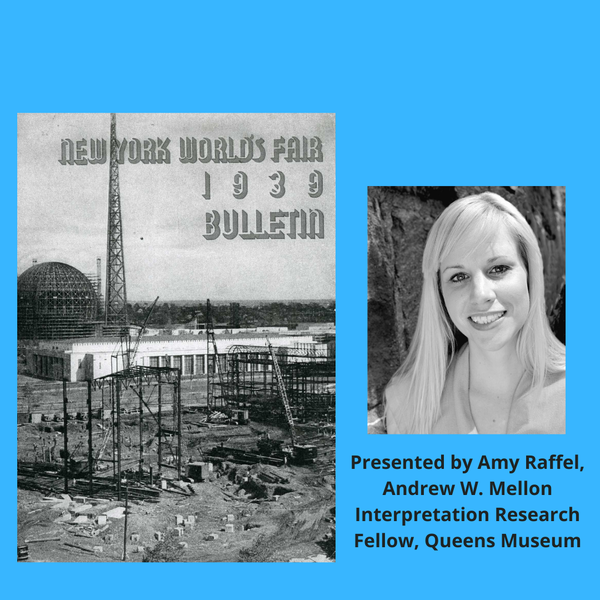 The World's Fairs & The Queen Museum